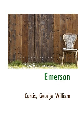 Emerson book written by William, Curtis George