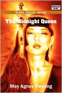 The Midnight Queen book written by May Agnes Fleming