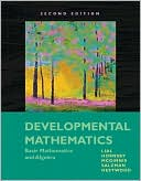 Developmental Mathematics: Basic Mathematics and Algebra written by Margaret L. Lial