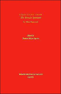Selections from the Female Spectator book written by Eliza Fowler Haywood