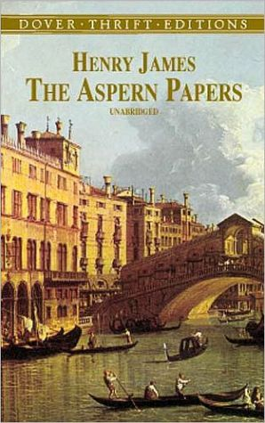 The Aspern Papers book written by Henry James