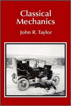 Classical Mechanics book written by John R. Taylor