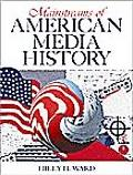 Mainstreams of American media history written by Hiley H. Ward