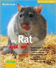 My Rat and Me book written by Monika Lange, Christine Steimer