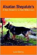 Alsatian Shepalute's book written by Lois Denny