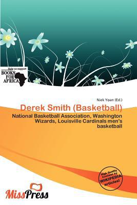 Derek Smith (Basketball) written by Niek Yoan