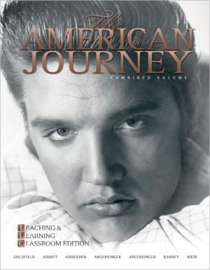 The American Journey: Teaching and Learning Classoom book written by David Goldfield