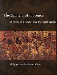 The Spinelli of Florence book written by Philip Joshua Jacks