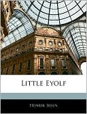 Little Eyolf book written by Henrik Ibsen