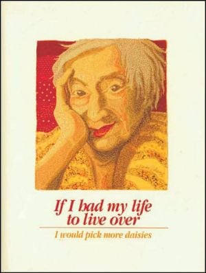 If I Had My Life to Live Over written by Sandra Martz