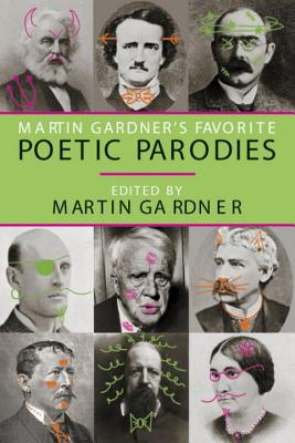 Martin Gardner's Favorite Poetic Parodies book written by Martin Gardner