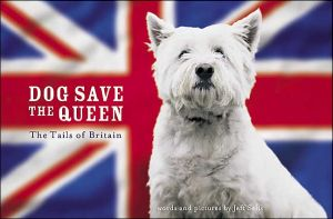Dog Save the Queen book written by Jeff Selis
