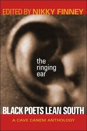 The Ringing Ear: Black Poets Lean South book written by Finney