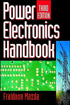 Power Electronics Handbook book written by Fraidoon MAZDA