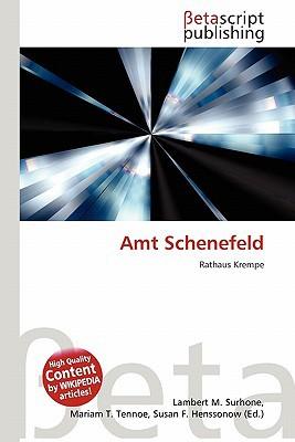 Amt Schenefeld written by Lambert M. Surhone