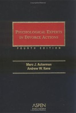 Psychological experts in divorce actions book written by Marc J. Ackerman
