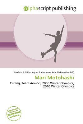 Mari Motohashi written by Frederic P. Miller