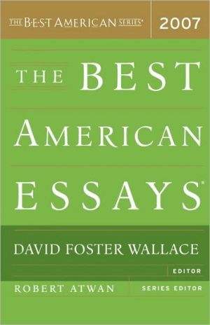 The Best American Essays 2007 book written by David Foster Wallace