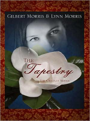 The Tapestry book written by Gilbert Morris