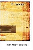 El Faetonte book written by Pedro Calderon de la Barca