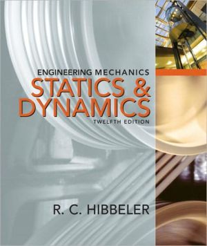 Engineering Mechanics: Combined Statics & Dynamics book written by Russell C. Hibbeler
