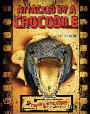 Attacked by a Crocodile book written by Sue Hamilton