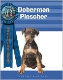 Doberman Pinscher (Breeders' Best Series) book written by Victor Clemente