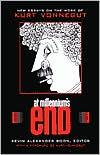 At Millennium's End: New Essays on the Work of Kurt Vonnegut book written by Kevin Alexander Boone