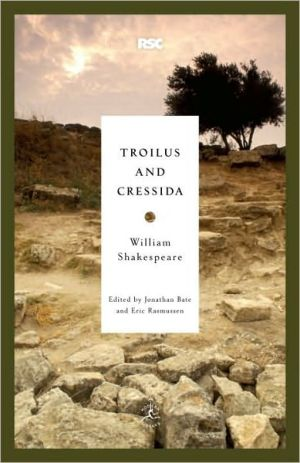 Troilus and Cressida (Modern Library Royal Shakespeare Company Series) book written by William Shakespeare
