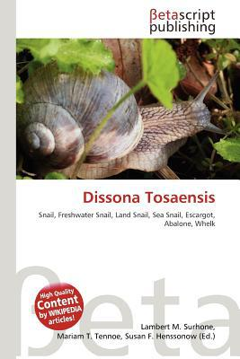 Dissona Tosaensis written by Lambert M. Surhone