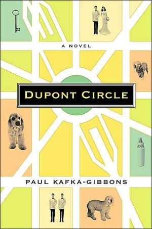 Dupont Circle book written by Paul Kafka-Gibbons