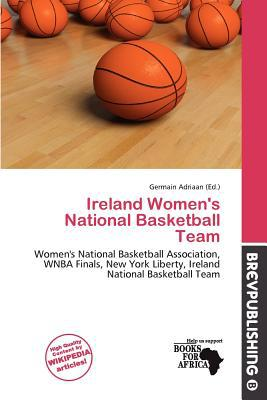 Ireland Women's National Basketball Team written by Germain Adriaan