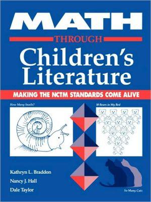 Math Through Children's Literature book written by Kathryn Braddon
