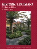 Historic Louisiana: An Illustrated History book written by William D. Reeves