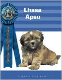 Lhasa Apso (Breeders' Best Series) book written by Juliette Cunliffe