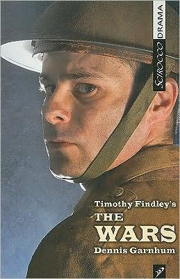 Timothy Findley's The Wars book written by Dennis Garnhum