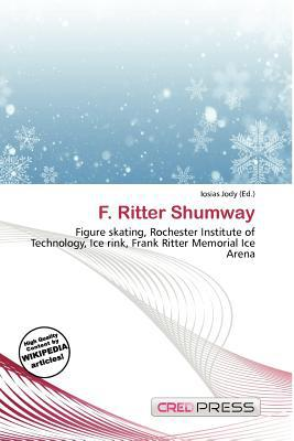 F. Ritter Shumway written by Iosias Jody
