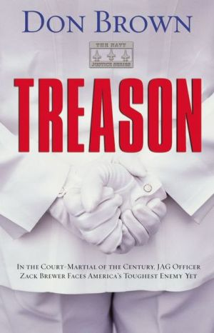Treason (The Navy Justice Series) book written by Don Brown