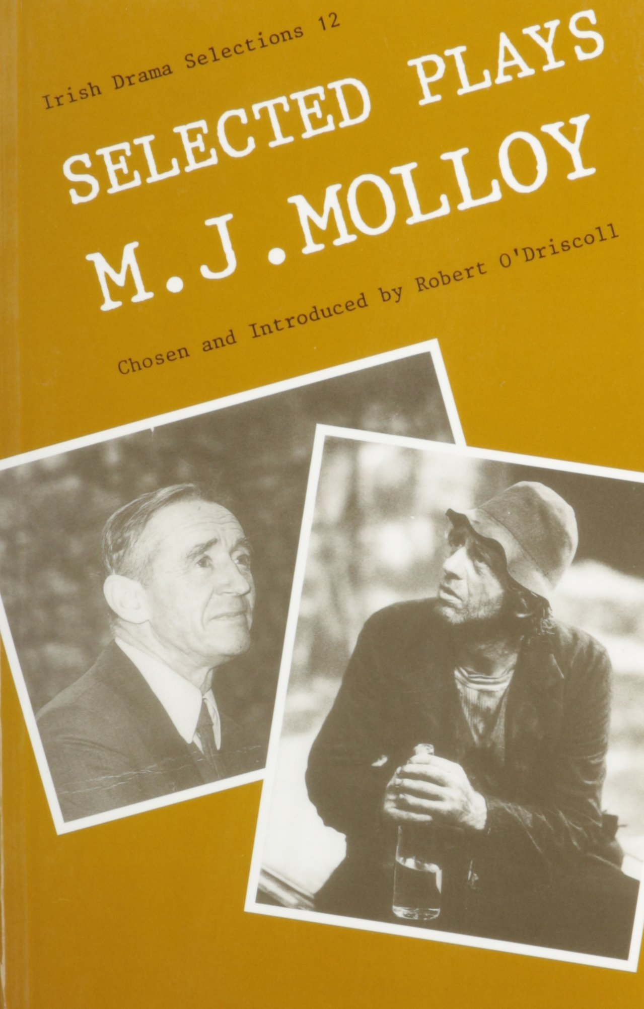Selected Plays book written by M. J. Molloy