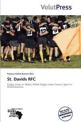 St. Davids RFC written by Proteus Val Re Kresten