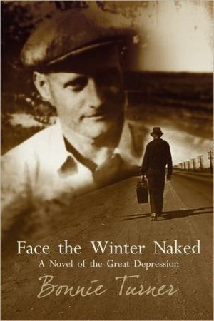 Face the Winter Naked book written by Bonnie Turner