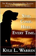 Stay. Come, Heel. Everytime book written by Kyle Warren