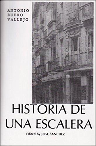 Historia de una escalera (The Story of a Stairway) book written by Antonio Buero Vallejo