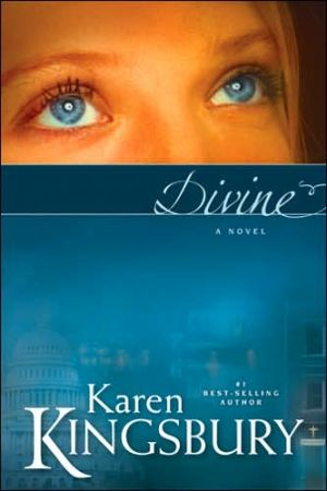 Divine book written by Karen Kingsbury