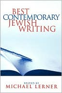Best Contemporary Jewish Writing written by Michael Lerner