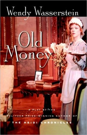 Old Money book written by Wasserstein