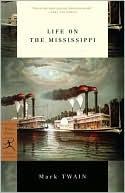 Life on the Mississippi 1983 book written by Mark Twain