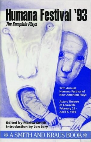 Humana Festival '93: The Complete Plays book written by Marisa Smith
