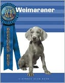Wiemaraner (Breeders' Best Series) book written by Anitra Cuneo