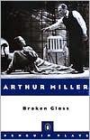 Broken Glass: Revised book written by Arthur Miller